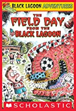 The Field Day from the Black Lagoon (Black Lagoon Adventures #6) (Black Lagoon Adventures series)