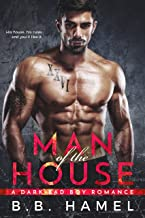 Man of the House: A Dark Bad Boy Romance (Big Daddy Book 1)