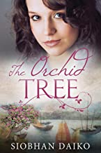 The Orchid Tree: A gripping, heart-breaking WWII/Post-War historical novel