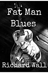 Fat Man Blues Kindle Edition