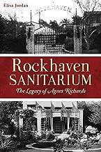 Rockhaven Sanitarium: The Legacy of Agnes Richards (Landmarks)