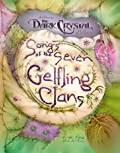 Songs of the Seven Gelfling Clans (Jim Henson's The Dark Crystal) (English Edition)