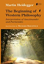 The Beginning of Western Philosophy: Interpretation of Anaximander and Parmenides (Studies in Continental Thought) (German Edition)