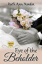 Eye of the Beholder (Nebraska Historical Romances Book 4)