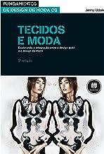 Tecidos e Moda (Portuguese Edition)
