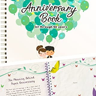 Wedding Anniversary Book - A Hardcover Journal To Document Wedding Anniversaries From The 1st To the 50th Year! Unique Cou...