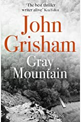 Gray Mountain: A Bestselling Thrilling, Fast-Paced Suspense Story Kindle Edition