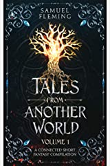 Tales from Another World: Volume 1 Kindle Edition