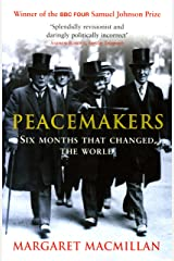 Peacemakers Six Months that Changed The World (English Edition) eBook Kindle