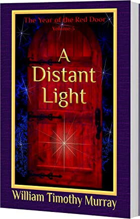 A Distant Light: Volume 3 of The Year of the Red Door (English Edition)