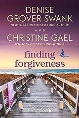 Finding Forgiveness: A Bluebird Bay Novel Kindle Edition