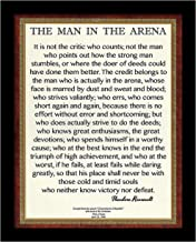 Desiderata Gallery Brand - Countertop or Wall Mount, Framed Words of Wisdom by Theodore Roosevelt Signature Collection - The Man in The Arena 12x15