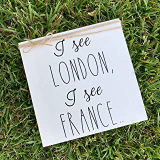 I see London, I see France. 8 inches by 8 inches. Funny Bathroom Sign, Hanging Sign,