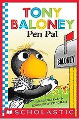 Tony Baloney: Pen Pal Kindle Edition