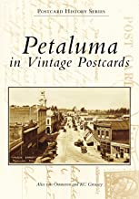 Petaluma in Vintage Postcards (Postcard History Series)