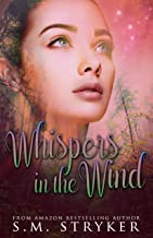 Whispers In The Wind: Callie and Kai's Story (Then There Was You Book 1)