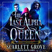 The Last Alpha Queen: Books 1-3 Boxed Set