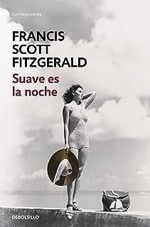 Suave es la noche (Spanish Edition)