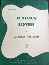 Jealous Lover, Piano Solo. By Charles Williams, Composer of