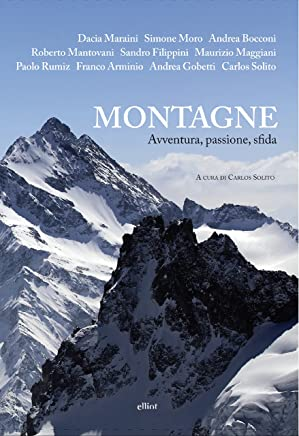 Montagne: Avventura, passione, sfida