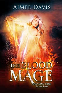 The Blood Mage (Changing Tides Book 2)