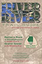 River to River Trail Guide: Across Southern Illinois