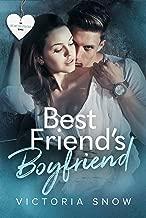 Best Friend's Boyfriend (Be My Boyfriend Book 2)