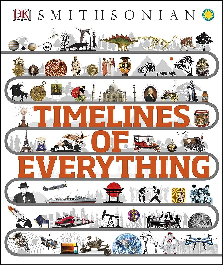 細断ぬいぐるみ摩擦Timelines of Everything (English Edition)