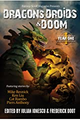 Dragons, Droids & Doom: Year One Kindle Edition