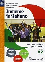 Scaricare Libri Insieme in italiano. Livello A2. Per le Scuole superiori PDF