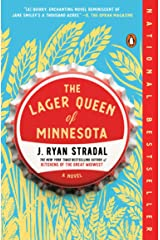 The Lager Queen of Minnesota: A Novel Kindle Edition