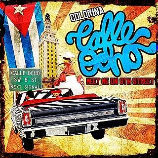 Calle Ocho (Meet Me On 8th Street)