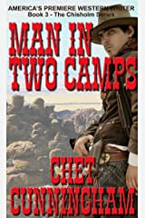 Man in Two Camps (Chisholm Book 3) Kindle Edition