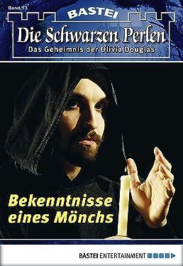 Die Schwarzen Perlen - Folge 13: Bekenntnisse eines Mönchs (German Edition)
