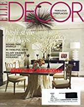 Elle Decor December 2011 Magazine HILLARY SWANK'S MANHATTAN HIDEAWAY Rooms That Sparkle HIGH-STYLE HOLIDAYS
