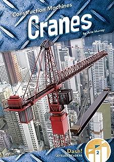 Cranes (Construction Machines: Dash! Level Two)