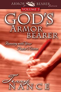 God's Armor Bearer Vol. 3: Running With Your Pastor's Vision