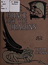The prince and the dragons (Tudor Jenks Collection Book 1)