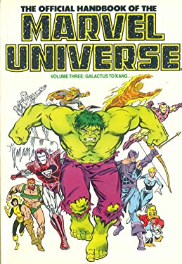 The Official Handbook of the Marvel Universe Volume Three: Galactus to Kang