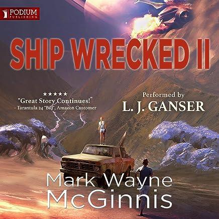 Ship Wrecked II: Ship Wrecked Series, Book 2