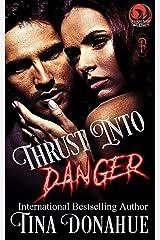 Thrust into Danger: A Phoenix Agency Novella (Phoenix Agency Universe Book 3) Kindle Edition
