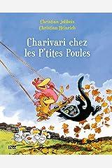 Les P'tites Poules - Charivari chez les P'tites Poules (Pocket Jeunesse t. 5) (French Edition) Kindle Edition