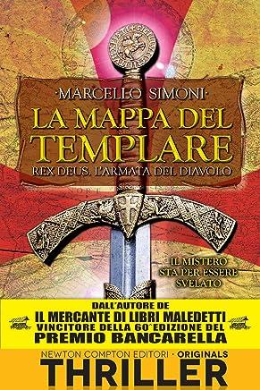 La mappa del templare. Rex Deus. Larmata del diavolo (Rex Deus Saga Vol. 4)