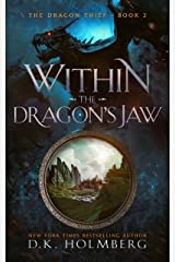 Within the Dragon's Jaw: An Epic Fantasy Progression Series (The Dragon Thief Book 2) Kindle Edition