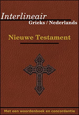 Interlineair Grieks / Nederlands nieuwe testament