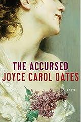 The Accursed: A Novel Kindle Edition