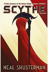 Scythe: Neal Shusterman (Arc of a Scythe Book 1) Kindle Edition