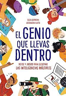 El genio que llevas dentro: Retos y juegos para ejercitar las inteligencias múltiples (B de Blok)