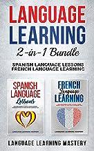 Language Learning: 2 in 1 bundle: Spanish Language Lessons, French Language Learning