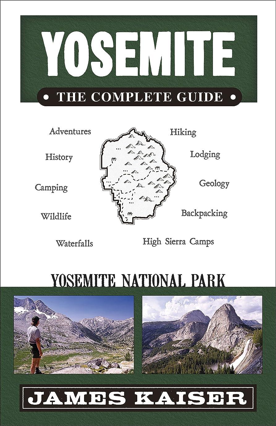 続編ドキドキ山Yosemite: The Complete Guide: Yosemite National Park (Color Travel Guide) (English Edition)